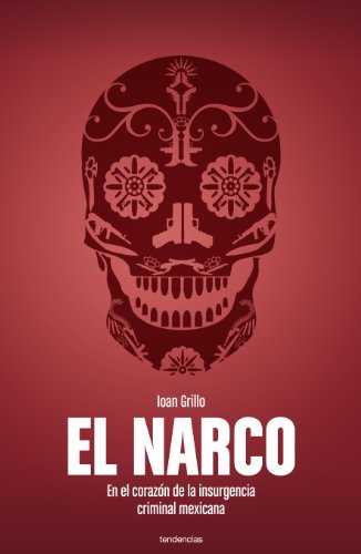 9786077835448: Narco, El