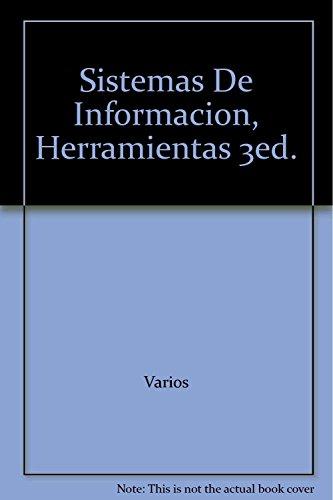 9786077854456: Sistemas De Informacion, Herramientas 3ed.