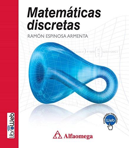 MATEMATICAS DISCRETAS: ESPINOSA ARMENTA, RAMON