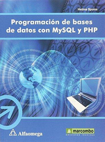 9786077854777: programacion de bases de datos con mysql y ph