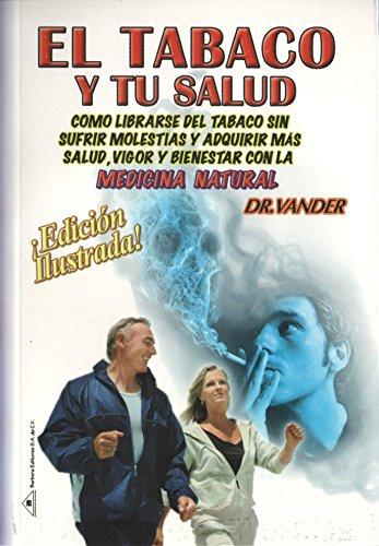 9786077872061: El tabaco y tu salud. (Spanish Edition)