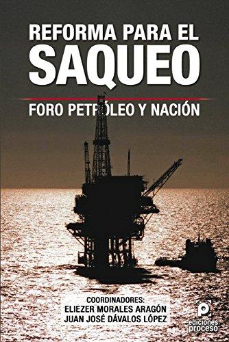 9786077876120: REFORMA PARA EL SAQUEO