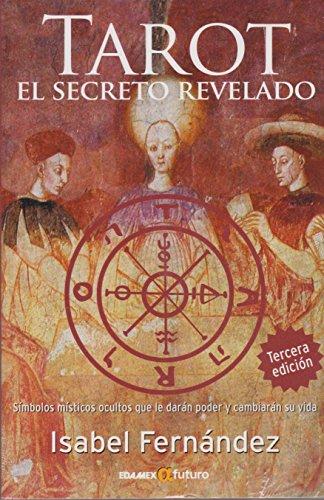 9786077886099: Tarot: El Secreto Revelado = Tarot