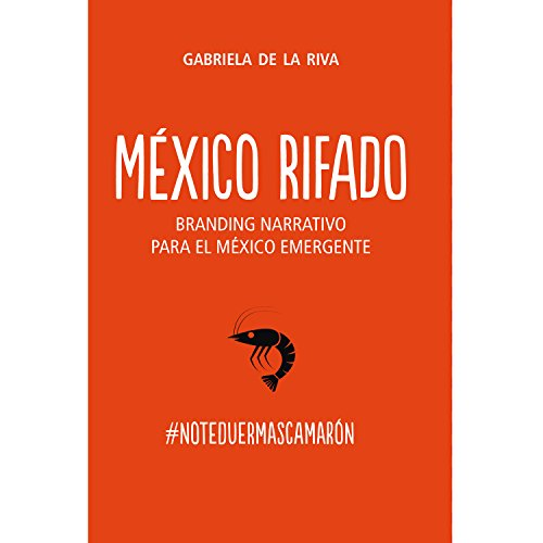 9786077896326: MEXICO RIFADO