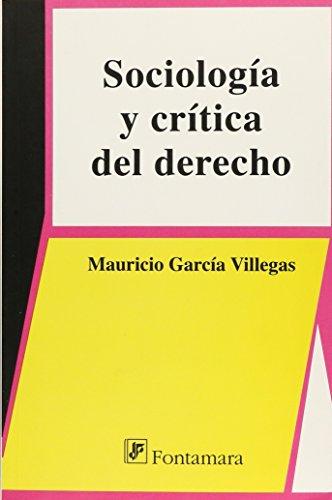 9786077921257: SOCIOLOGÍA Y CRÍTICA DEL DERECHO