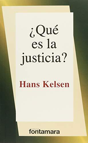 Qué es la justicia?: Hans Kelsen