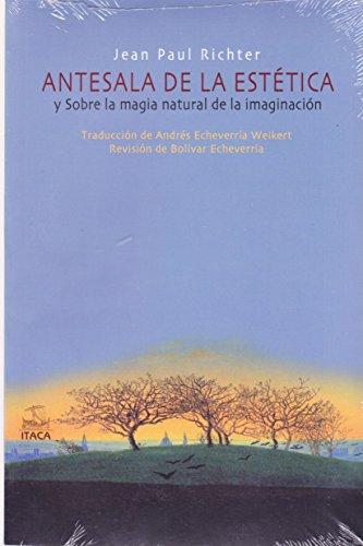 9786077957096: Antesala de la estética y Sobre la magia natural de la imaginación