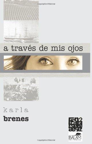 9786077963196: A través de mis ojos (Spanish Edition)