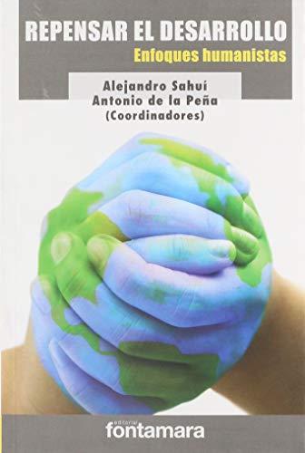 9786077971382: Repensar el Desarrollo: Enfoques Humanistas