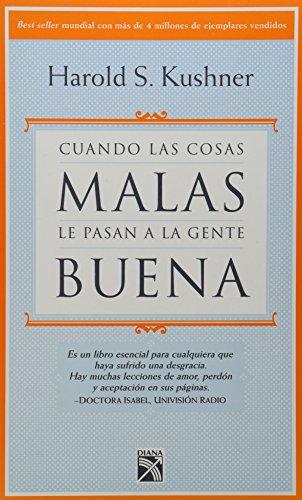 9786078000074: Cuando las cosas malas le pasan a la gente buena (Spanish Edition)