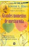 9786078000098: Grandes momentos de nuestra vida (Spanish Edition)