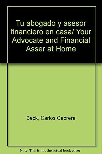 9786078000104: Tu abogado y asesor financiero en casa/ Your Advocate and Financial Asser at Home