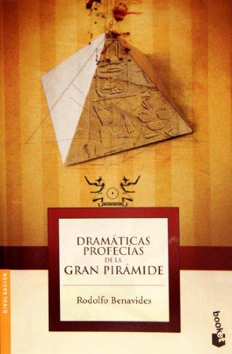 9786078000364: Dramaticas profecias de la Gran Piramide (Spanish Edition)