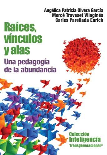 9786078002184: RAICES, VINCULOS Y ALAS