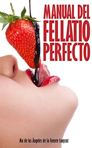 9786078035762: Manual del fellatio perfecto (Spanish Edition)