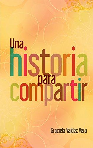 9786078035885: Una historia para compartir (Spanish Edition)