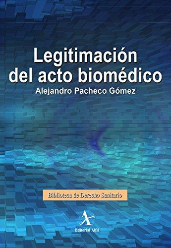 9786078045495: Legitimación del acto biomédico