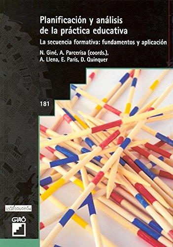9786078126248: PLANIFICACION Y ANALISIS DE LA PRACTICA EDUCATIVA: LA SECUENCIA FORMATIVA, FUNDAMENTOS Y APLICACIONES
