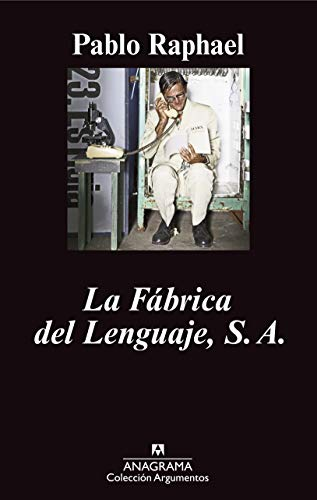 9786078126330: La fábrica del lenguaje, S.A.