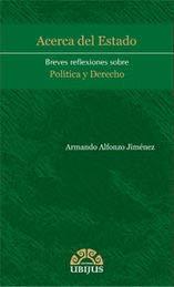 9786078127306: ACERCA DEL ESTADO. BREVES REFLEXIONES SOBRE POLITICA Y DERECHO