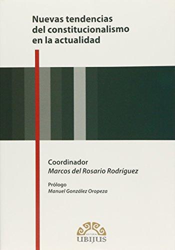 9786078127887: NUEVAS TENDENCIAS DEL CONSTITUCIONALISMO EN LA ACTUALIDAD