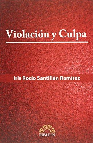 9786078127917: VIOLACION Y CULPA