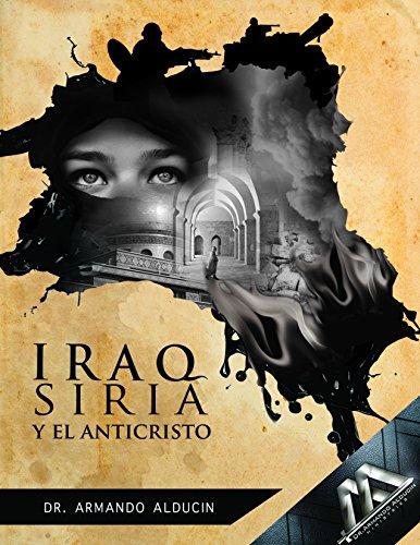 9786078139019: IRAQ SIRIA Y EL ANTICRISTO