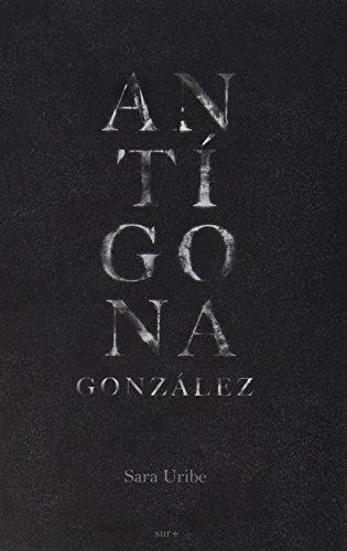 9786078147182: ANTIGONA GONZALEZ / 2 ED.
