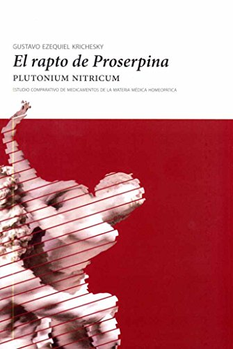 9786078178018: RAPTO DE PROSERPINA, EL. PLUTONIUM NITRICUM