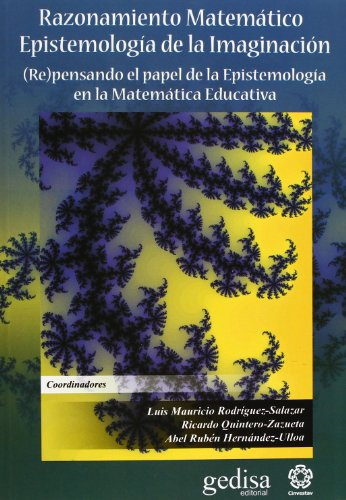 RAZONAMIENTO MATEMATICO. EPISTEMOLOGIA DE LA IMAGINACION (Paperback)