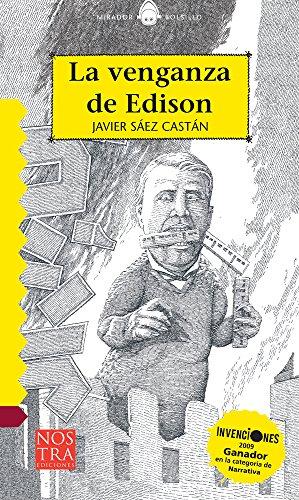 La venganza de Edison (Bolsillo) Format: Paperback: Sáez Castan, Javier