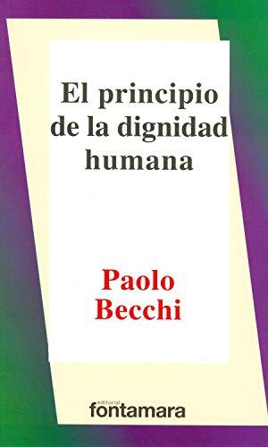 9786078252305: El principio de dignidad humana