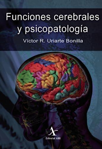 9786078283057: Funciones cerebrales y psicopatología
