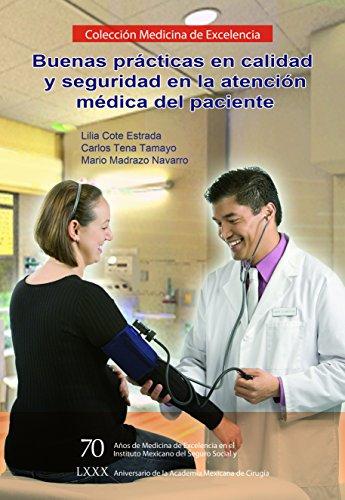 Buenas prácticas en calidad y seguridad en: Cote Estrada, Lilia
