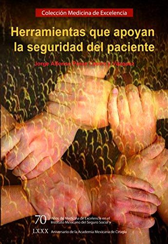 Herramientas que apoyan la seguridad del paciente: Pérez Castro y