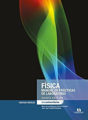 FISICA MANUAL DE PRACTICAS DE LABORATORIO 5ED: Varios