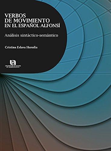 VERBOS DE MOVIMIENTO EN EL ESPAÑOL ALFONSI: HEREDIA, CRISTINA ESLAVA