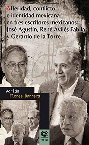 Alteridad, conflicto e identidad mexicana en tres: Flores Barrera, Adrián