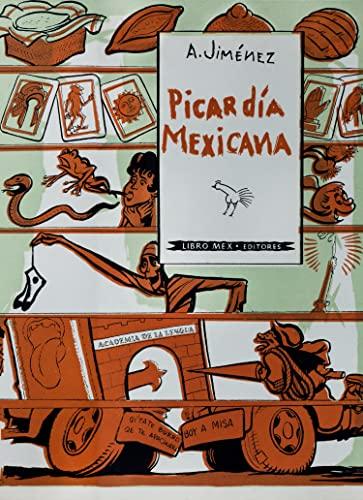 PICARDÍA MEXICANA,: Jiménez, Armando