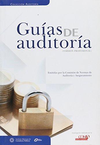 Guías de Auditoría (versión profesional) Emitidas por: Varios