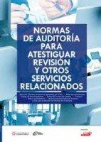 9786078331932: Normas de auditoria para atestiguar revision y otros servicios relacionados. version profesional
