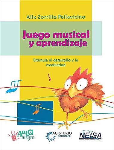 9786078345359: JUEGO MUSICAL Y APRENDIZAJE
