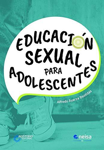 9786078345984: EDUCACION SEXUAL PARA ADOLESCENTES