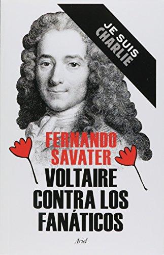 9786078406869: Voltaire contra los fanáticos