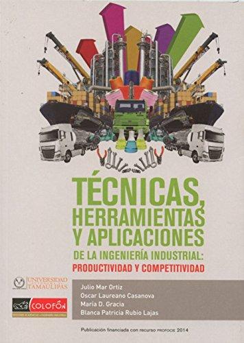 TECNICAS HERRAMIENTAS Y APLICACIONES DE LA INGENIERIA: MAR ORTIZ, JULIO
