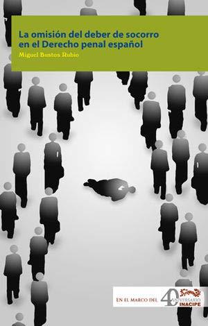 9786078447145: La omisión del deber de socorro en el Derecho penal español