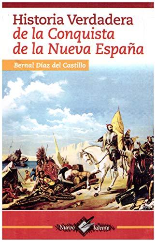 HISTORIA VERDADERA DE LA CONQUISTA DE LA: DIAZ DEL CASTILLO,