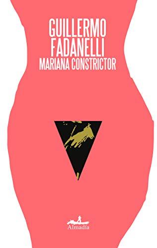 MARIANA CONSTRICTOR: FADANELLI, GUILLERMO J.