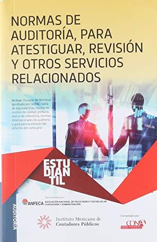 NORMAS DE AUDITORIA PARA ATESTIGUAR REVISION Y
