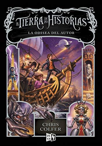 9786078614219: La odisea del autor/ Author's Odyssey (Tierras De Las Historias / Land of Stories)